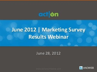 June 2012 Survey Results
