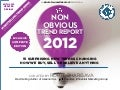 The 2012 Non-Obvious Trend Report VISUAL EDITION: 15 Business & Marketing Trends That Matter in 2012