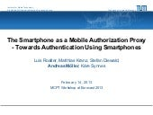 The Smartphone as Mobile Authorization Proxy