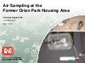 US Army Corps of Engineers BUILDING STRONG® Air Sampling at the Former Orion Park Housing Area