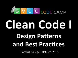 clean code design patterns and best practices at silicon valley code camp