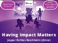 Why Having Impact Matters for Good Developers (GOTO Berlin)