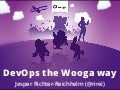 DevOps the Wooga way (Webmontag Berlin)