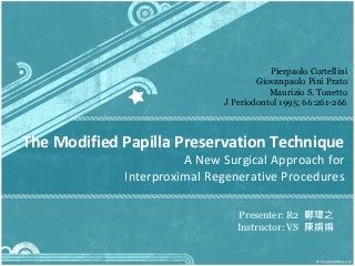 Modified Papilla Preservation Technique