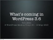 What's coming in WordPress 3.6