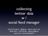 collecting twitter data w/social feed manager