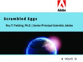 EVOLVE`13 Keynote: Scrambled Eggs