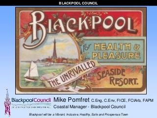 Blackpool's 100 million pounds seafront regeneration