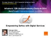 Empowering SoHos with Digital Services