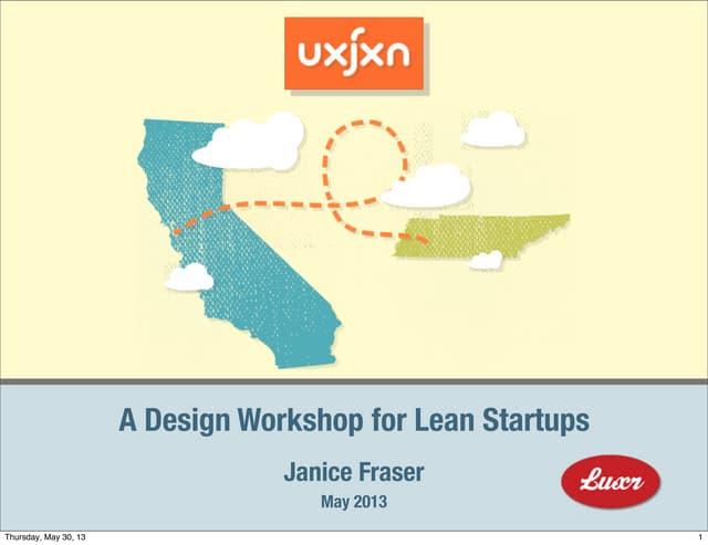 UX Jackson 2013 - One-Day Lean Startup Workshop
