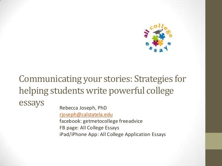 communicating your stories tips for great college application essays - College Application Essays Examples