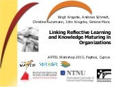 Linking Reflective Learning and Knowledge Maturing in Organizations