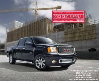 2013 GMC Sierra Brochure - Greeley GMC Dealer