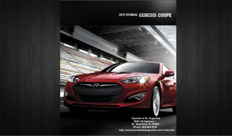 2013 Hyundai Genesis Coupe Brochure FL  Hyundai dealer serving Jacks