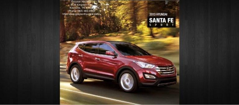 Grayson Hyundai Knoxville Tn >> 2013 Hyundai Santa Fe Brochure Tn Knoxville Tn Hyundai Dealer