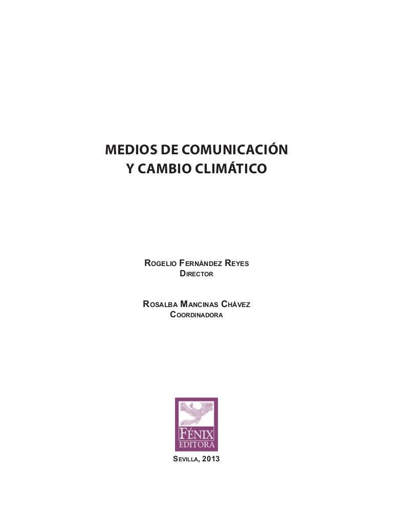 Medios de comunicación y cambio climático (jornadas sevilla 2013) Lec…