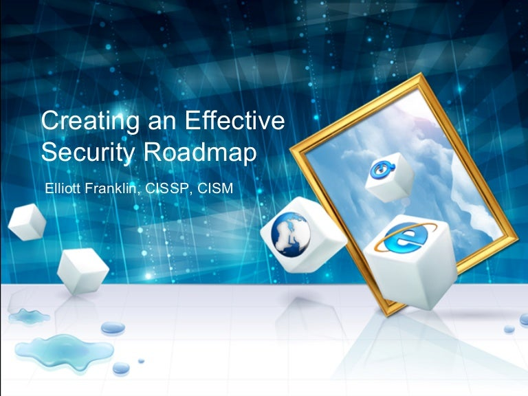 Building An Effective Information Security Roadmap