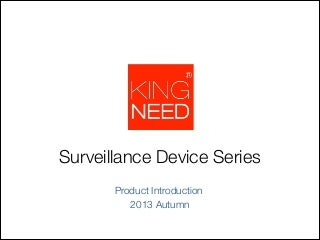 2013 surveillance device series