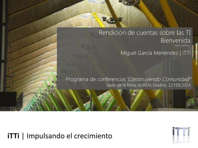 Rendicion de cuentas sobre TI. Bienvenida (Spanish)