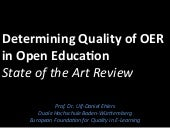 Determining the Quality of Open Educational Resources - A State of the Art Review