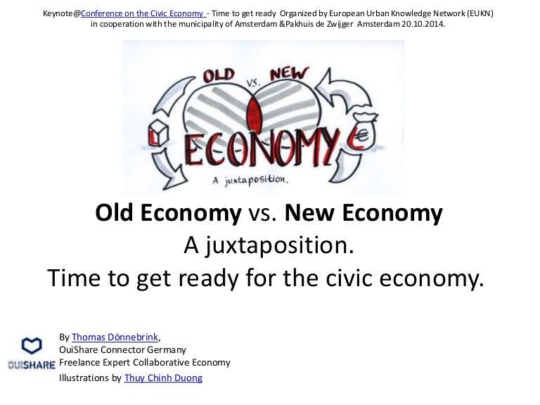 Old Economy vs  New Economy  Keynote speech at the annual