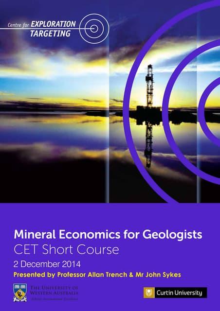 Mineral Economics for Geologists Short Course - Centre for Exploration Targeting - 2 Dec 2014 - BROCHURE