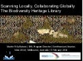 Scanning Locally, Collaborating Globaly: The Biodiversity Heritage Library.