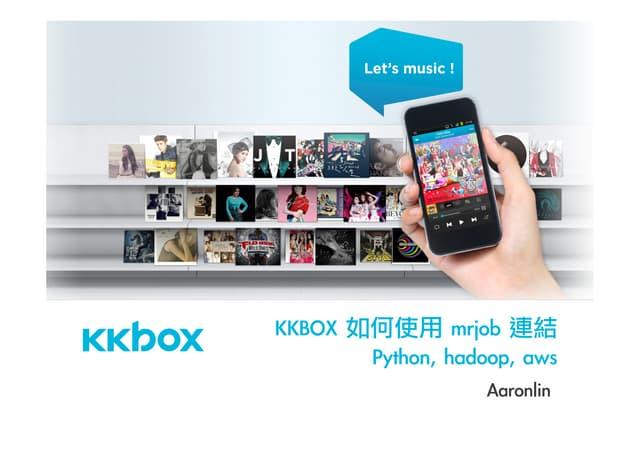 How KKBOX use mrjob to link python, hadoop, aws