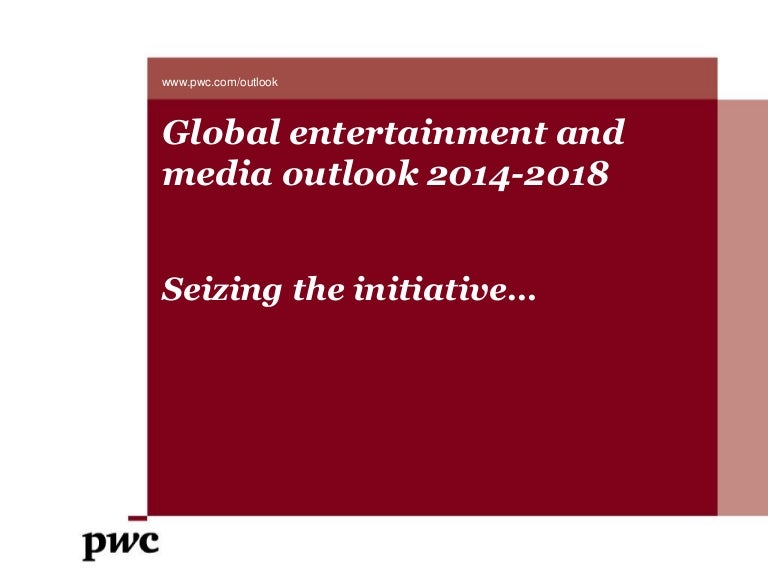 Global Entertainment and Media Outlook 2014-2018