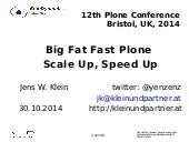 Big Fat FastPlone - Scale up, speed up
