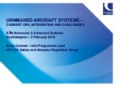 UNNMANED AIRCRAFT SYSTEMS – CURRENT OPS, INTEGRATION AND CHALLENGES