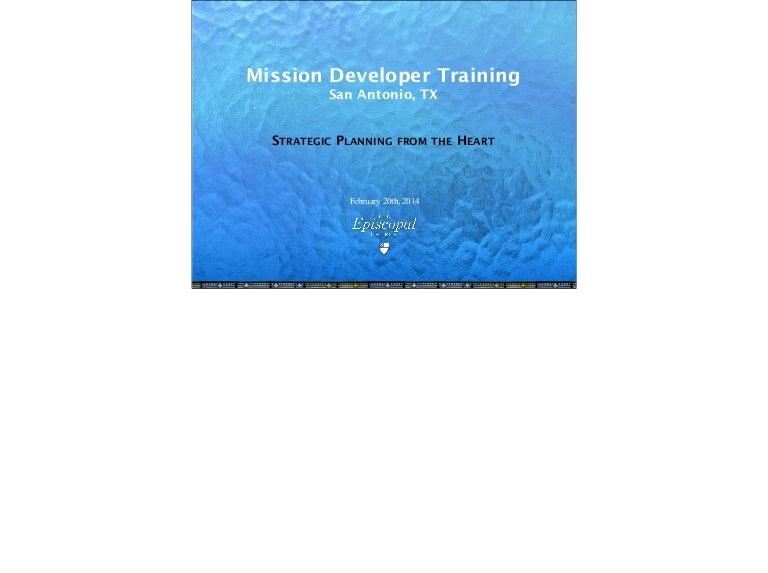 2014 02 20 mission developer training - Strategic Planning