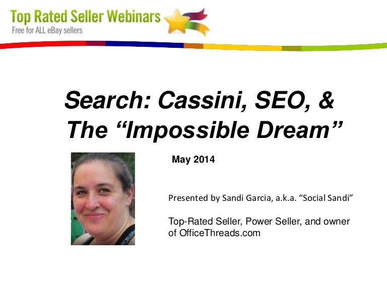 Top Rated Seller Webinar Search Cassini Seo The Impossible Dream