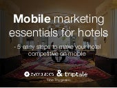 Mobile marketing essentials for hotels - 5 easy steps