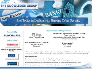 Hot Topics in Dealing with Banking Cyber Security LIVE Webcast