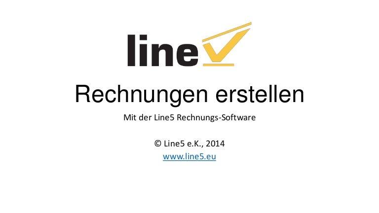 Rechnungen Erstellen Mit Der Line5 Rechnungssoftware