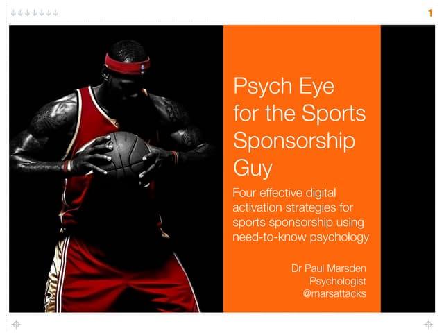 Psych Eye for the Sponsorship Guy