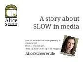 2014 a story of slow in media