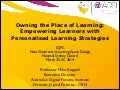 Owning the Place of Learning: Empowering Learners with Personalised Learning Strategies