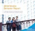 2014 Mobile Behavior Report By Sales Force ExactTarget Marketing Cloud
