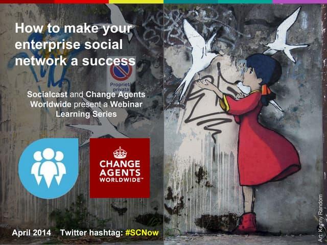 How to Make Your Enterprise Social Network a Success