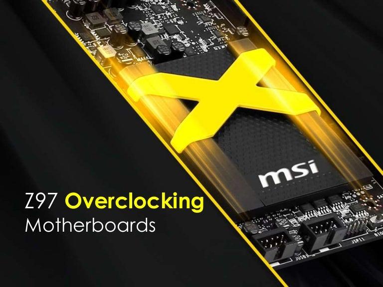 MSI Z97 Overclocking motherboards