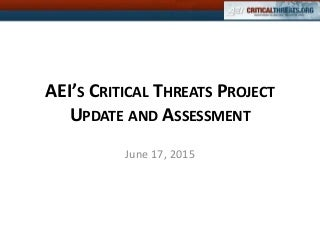 2015-06-17 CTP Update and Assessment