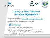 3cixty - A New Platform for City Exploration