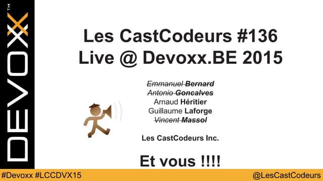 Les Cast Codeurs Devoxx Belgique 2016