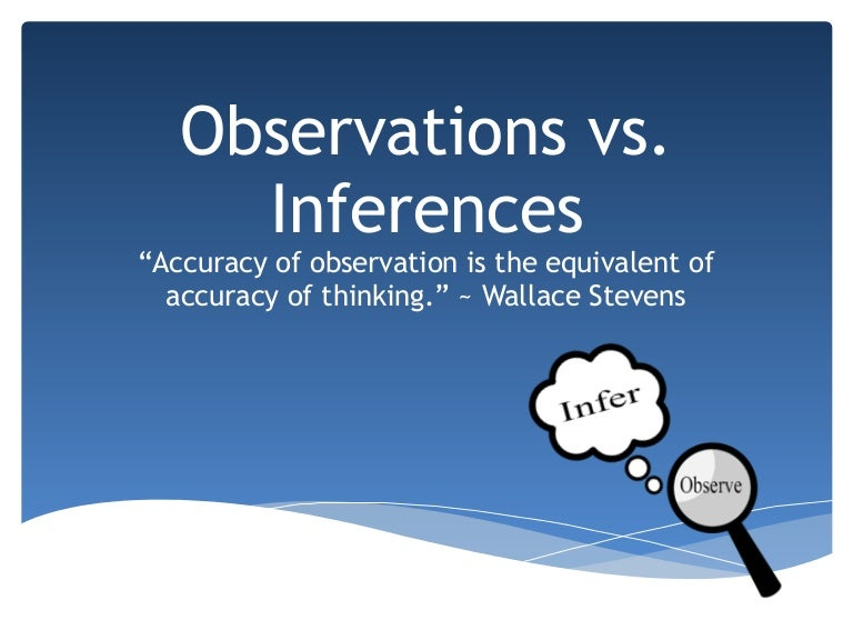 Observation Inference Notes