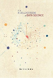 The field-guide-to-data-science 2015 (second edition) By Booz | Allen | Hamilton