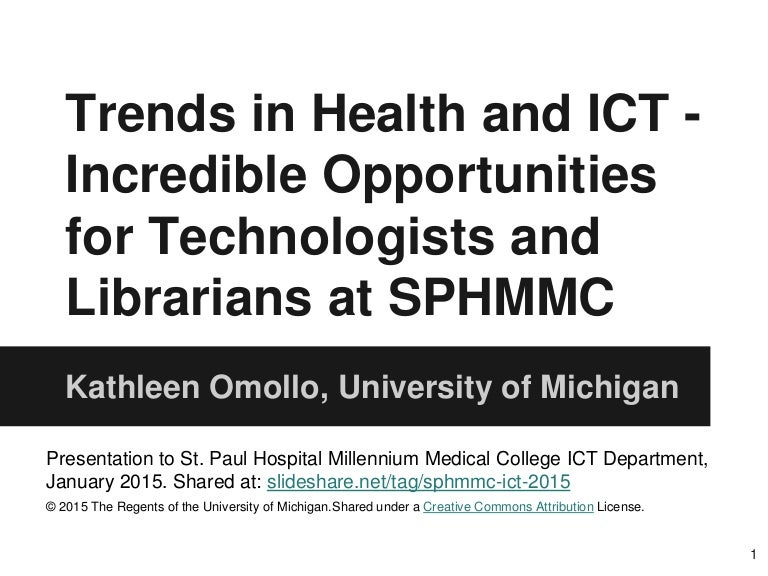 2015_01 - Trends in Health and ICT - Incredible Opportunities for Tec…