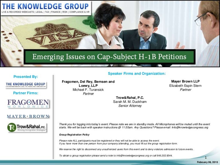 Emerging Issues on Cap-Subject H-1B Petitions LIVE Webcast