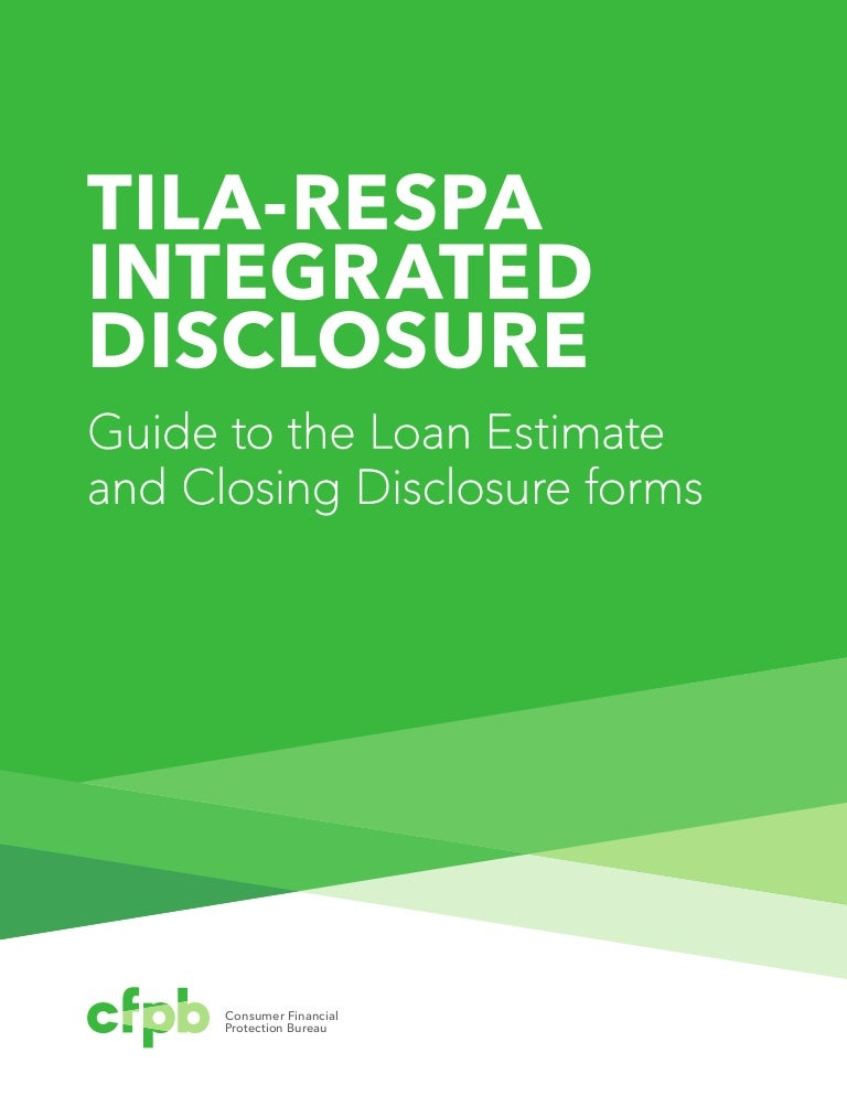 201503 Cfpb Tila-Respa-Integrated-Disclosure-Guide-To-The-Loan-Estima…